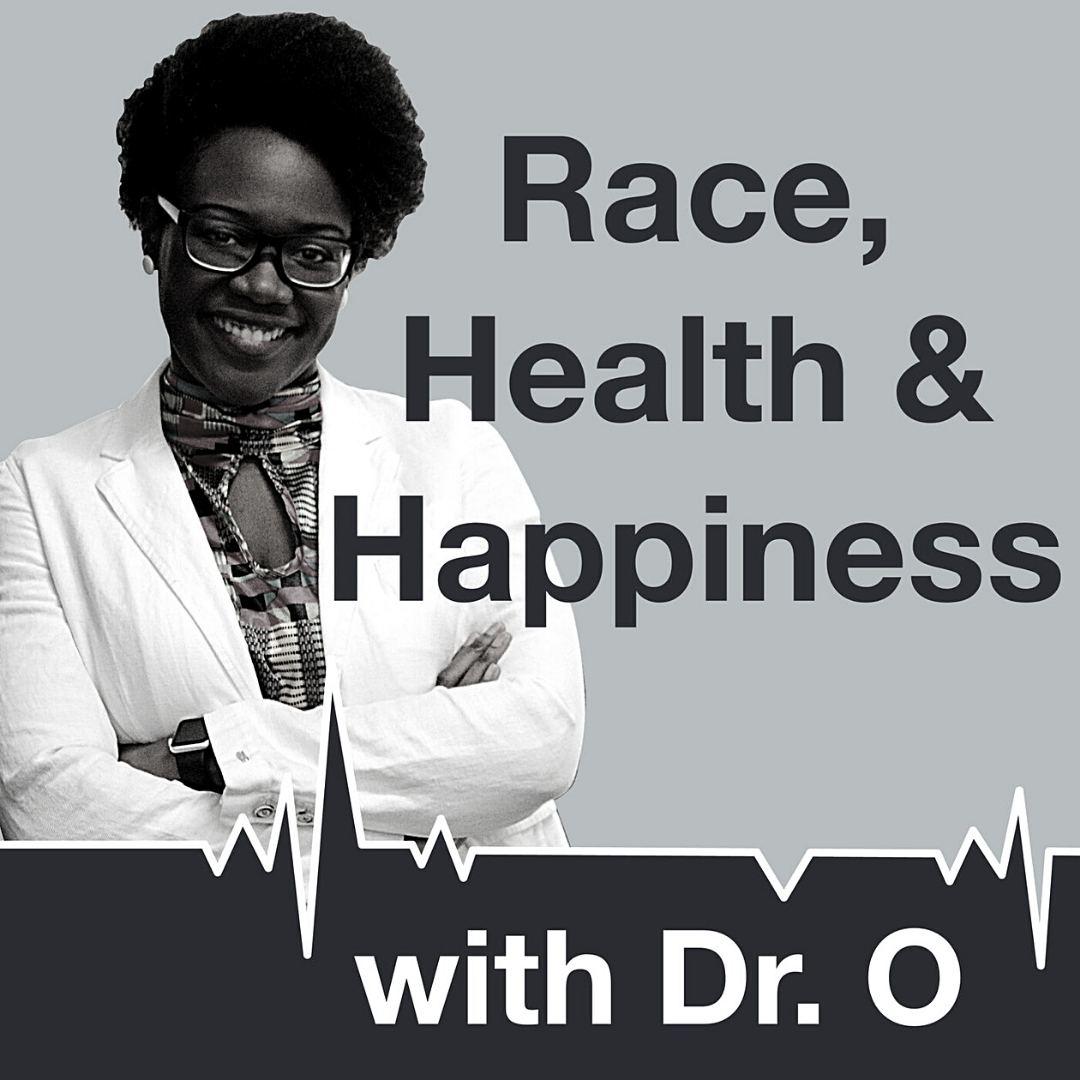Race, Health, Happiness 1