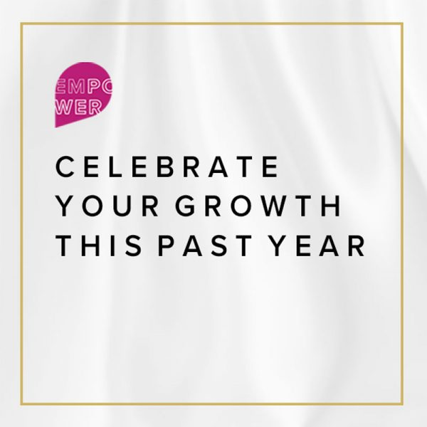 Celebrate Your Growth This Past Year